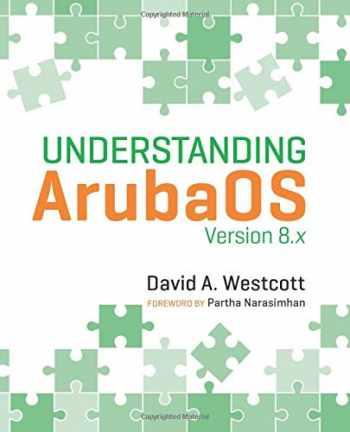 9780998470412-0998470414-Understanding ArubaOS: Version 8.x
