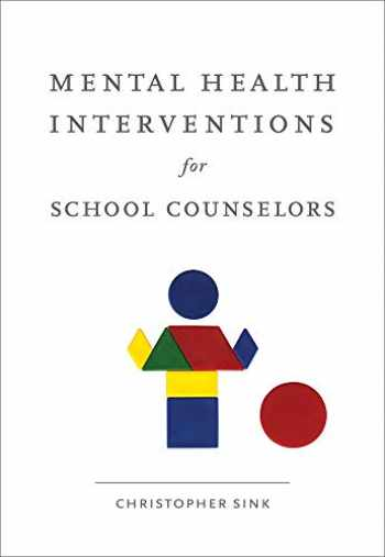 9780618754588-061875458X-Mental Health Interventions for School Counselors (School Counseling)