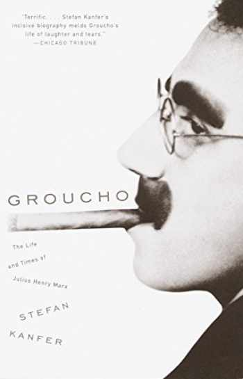 9780375702075-0375702075-Groucho: The Life and Times of Julius Henry Marx