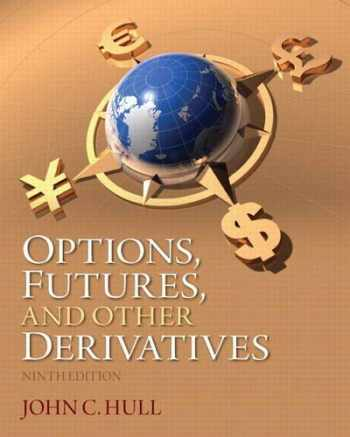 9780133456318-0133456315-Options, Futures, and Other Derivatives (9th Edition)