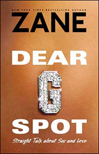 9780743457064-0743457064-Dear G-Spot: Straight Talk About Sex and Love