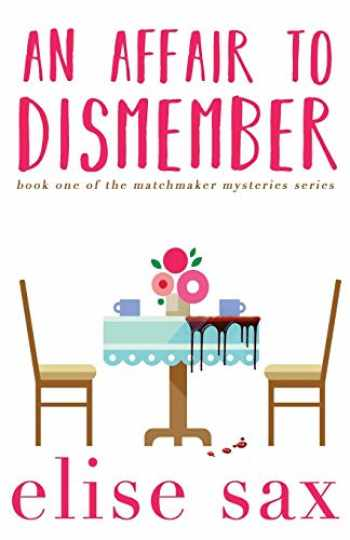 9781542466974-1542466970-An Affair to Dismember (Matchmaker Mysteries) (Volume 1)