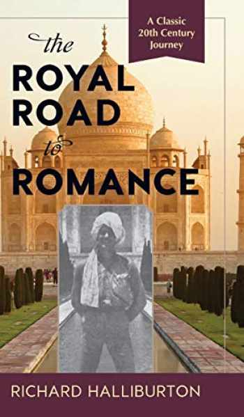 9781635610833-1635610834-The Royal Road to Romance