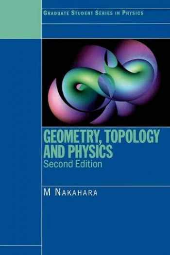 9780750306065-0750306068-Geometry, Topology and Physics (Graduate Student Series in Physics)