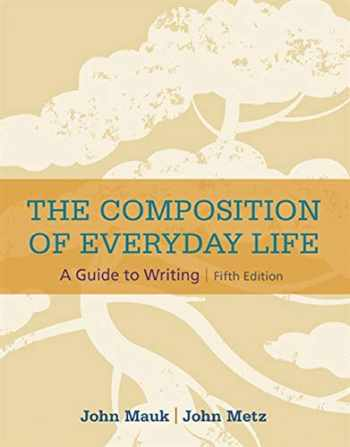 9781305081581-1305081587-The Composition of Everyday Life (The Composition of Everyday Life Series)