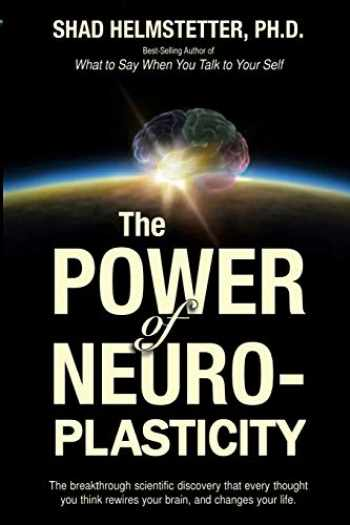 9781499794601-1499794606-The Power of Neuroplasticity
