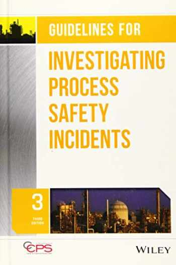 9781119529071-1119529077-Guidelines for Investigating Process Safety Incidents