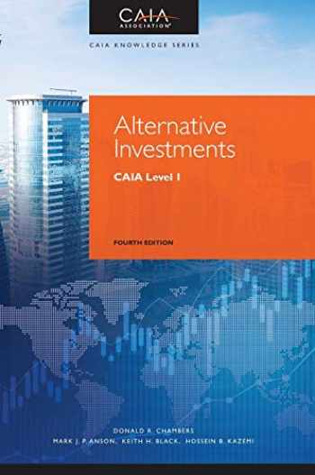 9781119604143-1119604141-Alternative Investments: CAIA Level I (Wiley Finance)