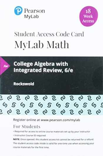 9780135902387-013590238X-MyLab Math with Pearson eText -- 18 Week Standalone Access Card -- for College Algebra with Modeling & Visualization