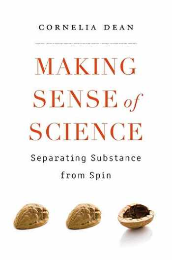 9780674237803-0674237803-Making Sense of Science: Separating Substance from Spin