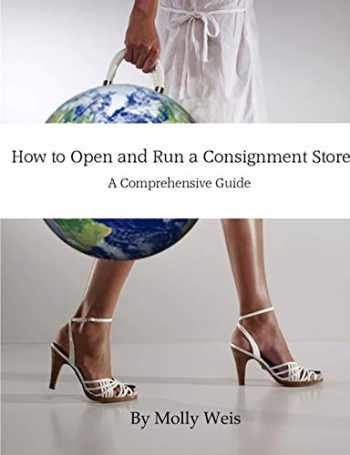 9781304829467-1304829464-How to Open and Run a Consignment Store