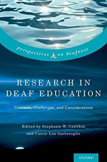 9780190455651-0190455659-Research in Deaf Education: Contexts, Challenges, and Considerations (Perspectives on Deafness)