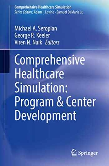 9783030468101-3030468100-Comprehensive Healthcare Simulation: Program & Center Development: Center & Program Development