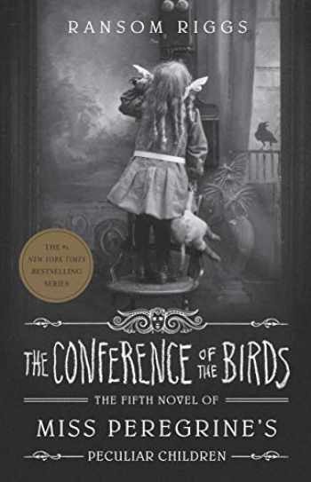 9780241320587-0241320585-The Conference of the Birds: Miss Peregrine's Peculiar Children