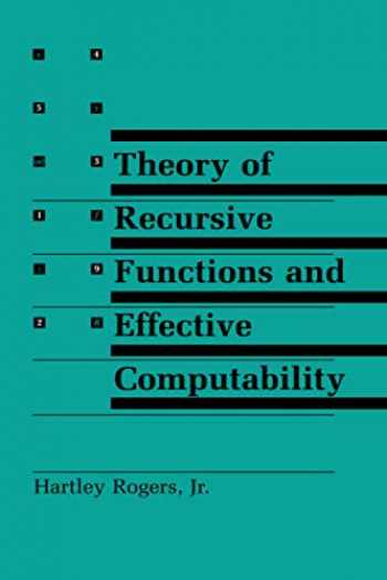 9780262680523-0262680521-Theory of Recursive Functions and Effective Computability (The MIT Press)