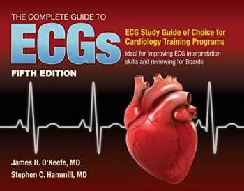 9781284199055-1284199053-The Complete Guide to ECGs: A Comprehensive Study Guide to Improve ECG Interpretation Skills: A Comprehensive Study Guide to Improve ECG Interpretation Skills