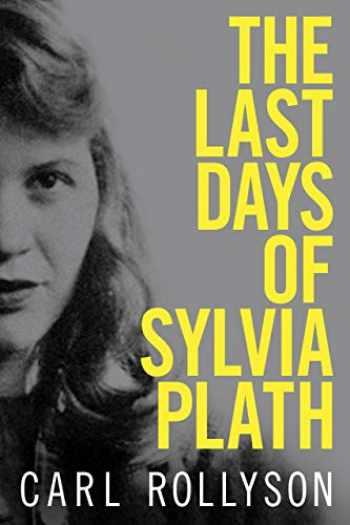 9781496821225-149682122X-The Last Days of Sylvia Plath