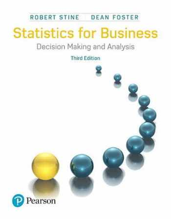 9780134497167-0134497163-Statistics for Business: Decision Making and Analysis