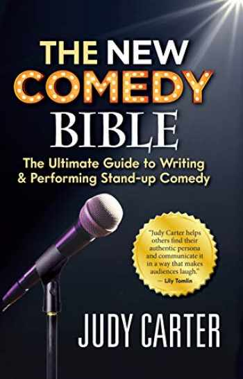 9781947480841-1947480847-The NEW Comedy Bible: The Ultimate Guide to Writing and Performing Stand-Up Comedy