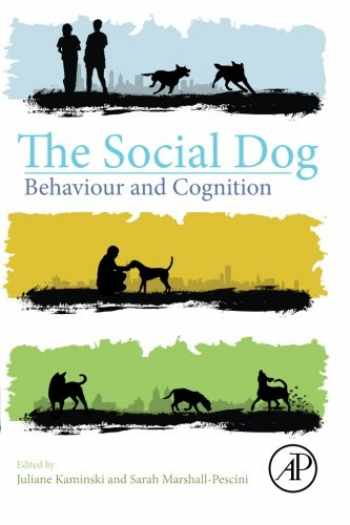 9780124078185-0124078184-The Social Dog: Behavior and Cognition