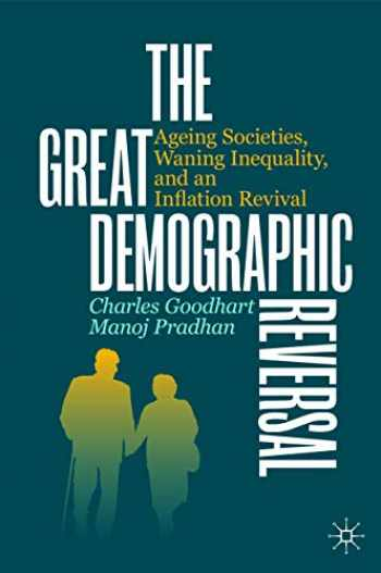 9783030426569-3030426564-The Great Demographic Reversal: Ageing Societies, Waning Inequality, and an Inflation Revival