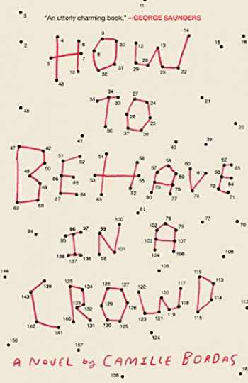 9780451497550-0451497554-How to Behave in a Crowd: A Novel