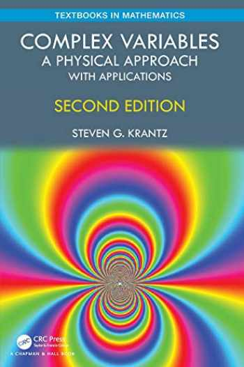 9780367222673-0367222671-Complex Variables: A Physical Approach with Applications (Textbooks in Mathematics)