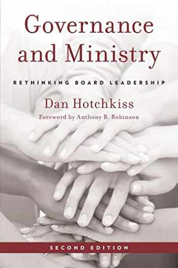 9781566997393-1566997399-Governance and Ministry: Rethinking Board Leadership