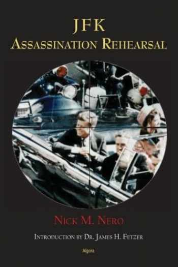 9781628940817-1628940816-JFK: Assassination Rehearsal