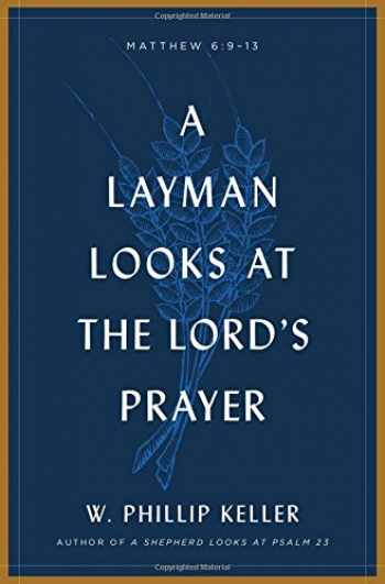 9780802415660-0802415660-A Layman Looks at the Lord's Prayer