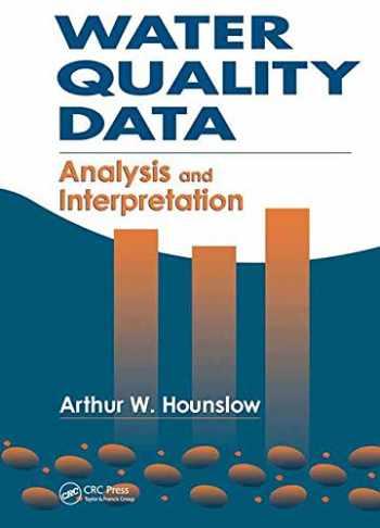 9780873716765-0873716760-Water Quality Data: Analysis and Interpretation