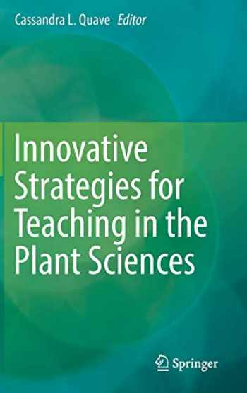 9781493904211-1493904213-Innovative Strategies for Teaching in the Plant Sciences
