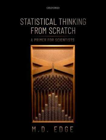 9780198827634-0198827636-Statistical Thinking from Scratch: A Primer for Scientists