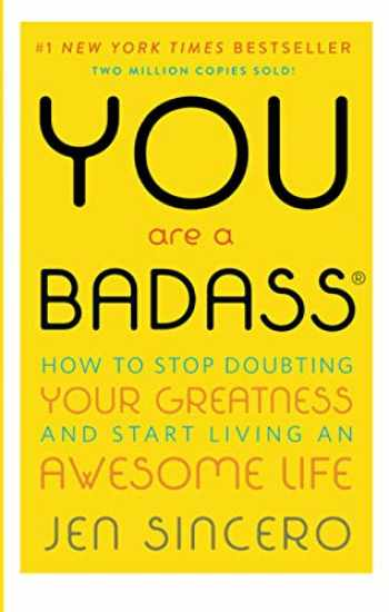 9780762447695-0762447699-You Are a Badass: How to Stop Doubting Your Greatness and Start Living an Awesome Life