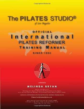 9780984149223-0984149228-Pilates REFORMER Training Manual (Official International Training Manual