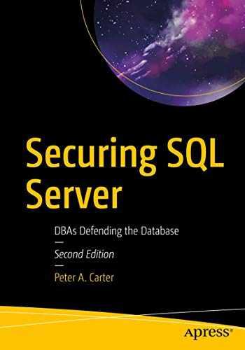 9781484241608-1484241606-Securing SQL Server: DBAs Defending the Database