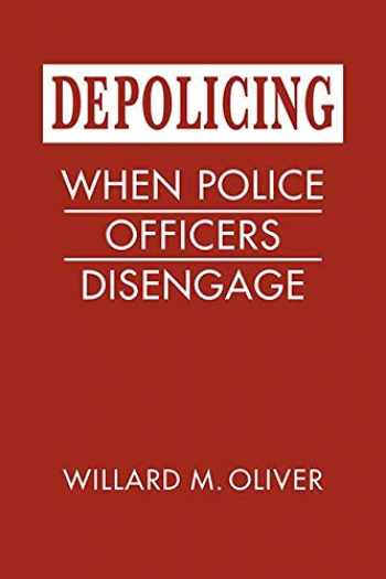 9781626377554-1626377553-Depolicing: When Police Officers Disengage