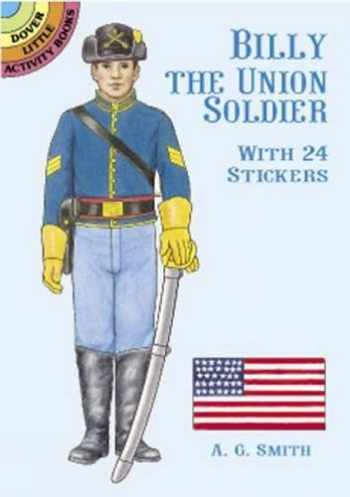 9780486409931-0486409937-Billy the Union Soldier: With 24 Stickers (Dover Little Activity Books Paper Dolls)
