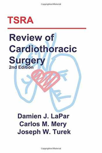 9781523217168-1523217162-TSRA Review of Cardiothoracic Surgery (2nd Edition)