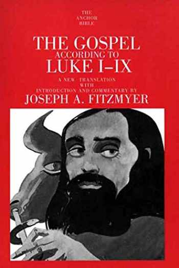 9780300139808-0300139802-The Gospel According to Luke I-IX (The Anchor Yale Bible Commentaries)