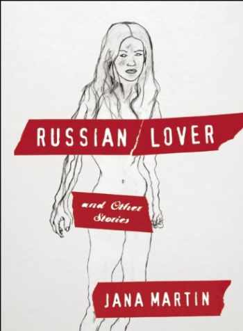 9781891241529-1891241524-Russian Lover and Other Stories