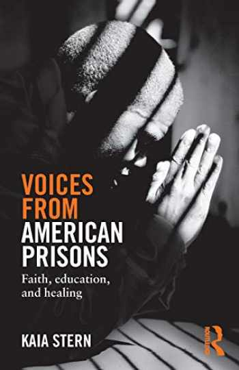 9781138819870-1138819875-Voices from American Prisons