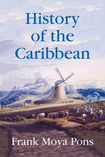 9781558765603-1558765603-History of the Caribbean