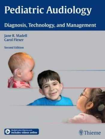 9781604068443-1604068442-Pediatric Audiology: Diagnosis, Technology, and Management