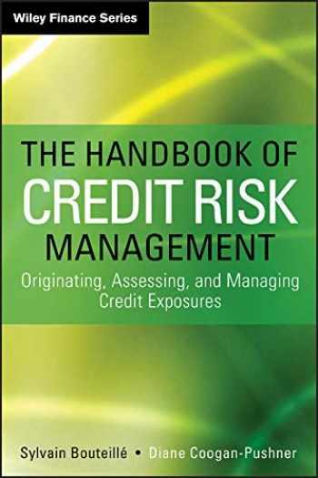 9781118300206-1118300203-The Handbook of Credit Risk Management: Originating, Assessing, and Managing Credit Exposures