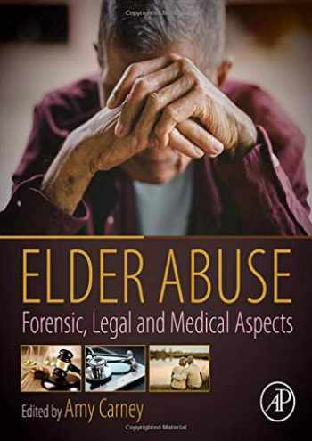 9780128157794-0128157798-Elder Abuse: Forensic, Legal and Medical Aspects