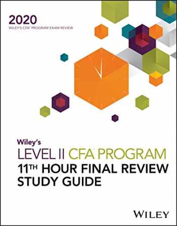9781119630463-1119630460-Wiley's Level II CFA Program 11th Hour Final Review Study Guide 2020