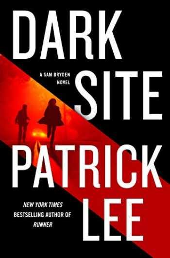 9781250030795-125003079X-Dark Site: A Sam Dryden Novel (A Sam Dryden Novel, 3)