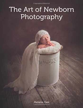 9781785002182-178500218X-The Art of Newborn Photography
