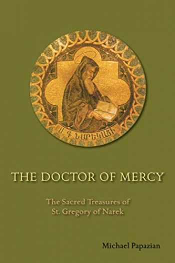 9780814685013-0814685013-The Doctor of Mercy: The Sacred Treasures of St. Gregory of Narek